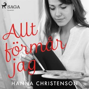Allt förmår jag (ljudbok) av Hanna Christenson