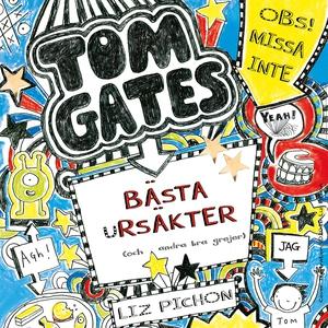 Tom Gates bästa ursäkter (och andra grejer) (lj