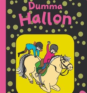 Hallon 9: Dumma Hallon (ljudbok) av Erika Eklun