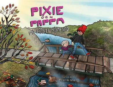 Pixie och Pappa - På höstpromenad (e-bok) av Se