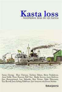 Kasta loss - berättelser från de sju haven (e-b