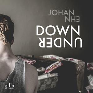 Down under (ljudbok) av Johan Ehn