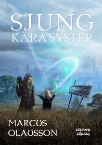 Sjung, kära syster (e-bok) av Marcus Olausson