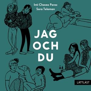 Jag och du (ljudbok) av Inti Chavez Perez