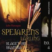 Spejarens lärling 4 - Slaget om Skandia