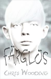 Färglös (e-bok) av Chris Wooding