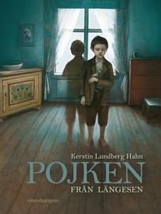 Pojken från längesen (e-bok) av Kerstin Lundber
