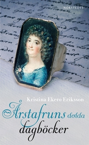 Årstafruns dolda dagböcker (e-bok) av Kristina