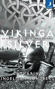 Vikingasilver (e-bok) av Catharina Ingelman-Sun