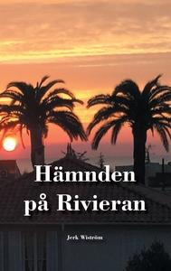 Hämnden på Rivieran (e-bok) av Jerk Wiström