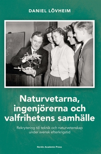 Naturvetarna, ingenjörerna och valfrihetens sam