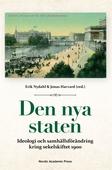 Den nya staten : ideologi och samhällsförändring kring sekelskiftet 1900