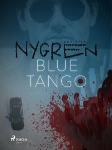 Blue Tango (e-bok) av Christer Nygren