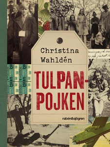 Tulpanpojken (e-bok) av Christina Wahldén