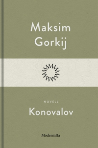 Konovalov (e-bok) av Maksim Gorkij