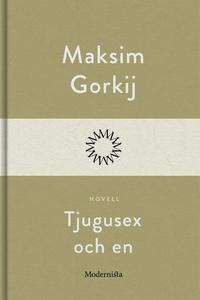 Tjugusex och en (e-bok) av Maksim Gorkij