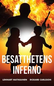 Besatthetens inferno (e-bok) av Lennart Matikai