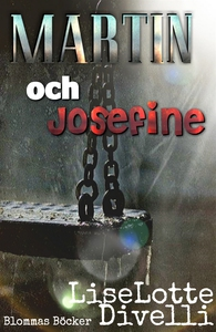 Martin och Josefin (e-bok) av Liselotte Divelli