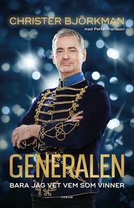 Generalen : Bara jag vet vem som vinner (e-bok)