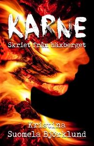 Karne - skriet från häxberget (e-bok) av Kristi