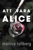 Att vara Alice