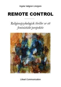 #Remote Control (e-bok) av Ingela Vallgren Lind