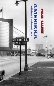 Amerikka viidessä minuutissa (e-bok) av Felix S