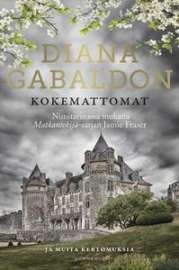 Kokemattomat (e-bok) av Diana Gabaldon