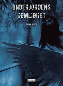 Underjordens hemlighet (e-bok) av Paola Russo