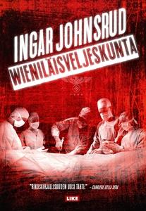 Wieniläisveljeskunta (e-bok) av Ingar Johnsrud