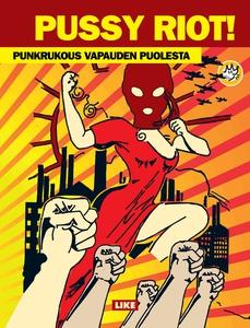Pussy Riot! (e-bok) av Riot Pussy