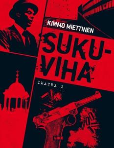 Sukuviha (e-bok) av Kimmo Miettinen
