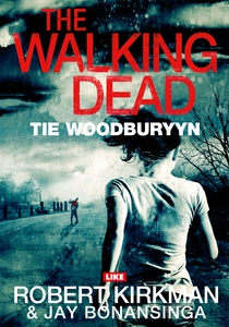 The Walking Dead (e-bok) av Robert Kirkman, Jay