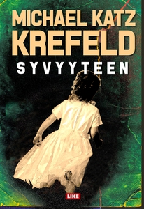 Syvyyteen (e-bok) av Michael Katz Krefeld