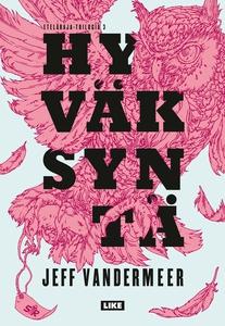 Hyväksyntä (e-bok) av Jeff VanderMeer