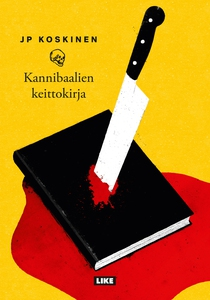 Kannibaalien keittokirja (e-bok) av JP Koskinen