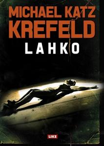 Lahko (e-bok) av Michael Katz Krefeld