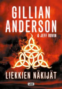 Liekkien näkijät (e-bok) av Gillian Anderson, J