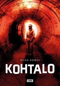 Kohtalo (e-bok) av Hugh Howey