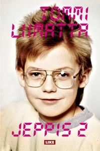 Jeppis 2 (e-bok) av Tommi Liimatta