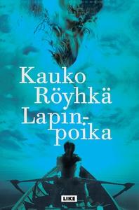 Lapinpoika (e-bok) av Kauko Röyhkä