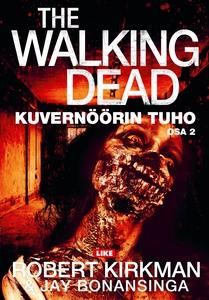 The Walking Dead (e-bok) av Robert Kirkman, Jay