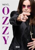 Minä, Ozzy