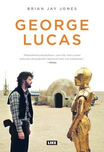 George Lucas (e-bok) av Brian Jay Jones