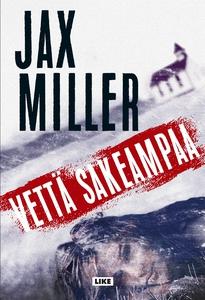 Vettä sakeampaa (e-bok) av Jax Miller