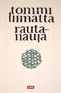 Rautanaula (e-bok) av Tommi Liimatta