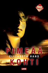 Pimeää kohti (e-bok) av Elizabeth Hand