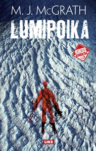 Lumipoika (e-bok) av M.J. McGrath