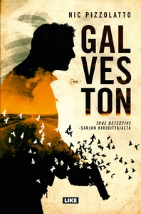Galveston (e-bok) av Nic Pizzolatto