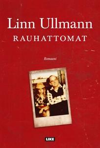 Rauhattomat (e-bok) av Linn Ullmann